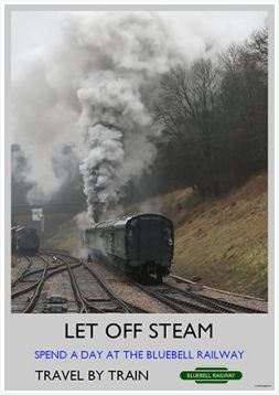 Heritage Rail Poster - Let Off Steam - Bluebell Railway